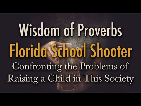 BIBLE STUDY: The Florida School Shooter
