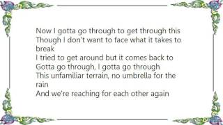 Christine Dente - Gotta Go Through Lyrics