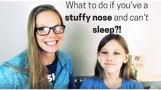 What to do if you've a stuffy nose and can't sleep?