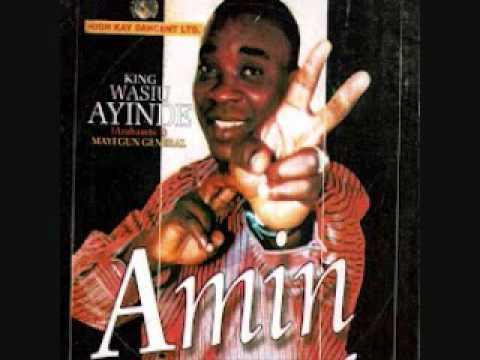 King Wasiu Ayinde  - Amin