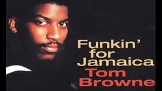 Tom Brown - Funkin For Jamaica* video