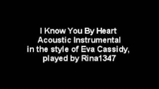 I Know You By Heart Acoustic Instrumental