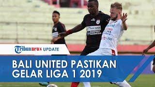 Bali United Koleksi 63 Poin dan Pastikan Menjadi Juara Liga 1 Indonesia 2019