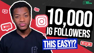 How To Get 10k Followers On Instagram | Not that hard!?