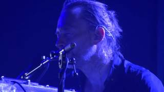Radiohead   True Love Waits (HD) Live In Paris 2016 (Day 1)