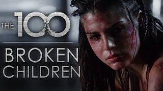 The 100 - Broken Children