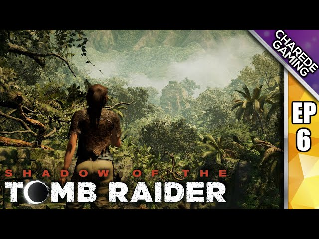 The Underworld Gate & Jungle Ruins | Shadow Of The Tomb Raider Ep 06 | Charede Plays