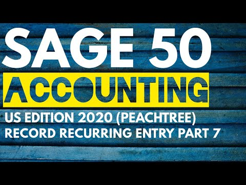 Sage 50 Accounting US Edition 2020 - Record Recurring Entries in ...