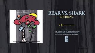 "Bear Vs. Shark ""Michigan"""