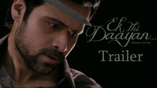 Ek Thi Daayan  2nd Official Trailer