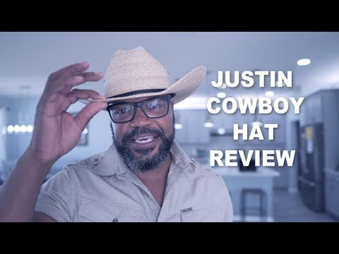 656b32e6172 JUSTIN COWBOY HAT REVIEW