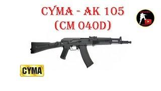 [ОБЗОР] CYMA - AK 105 CM 040D AEG airsoft (страйкбол)