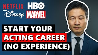 How to Become an Actor with No Experience | Start YOUR Acting Career