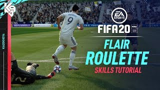 FIFA 20 New Skills Tutorial | Flair Roulette