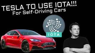 Tesla Will Use IOTA (Crypto) FOR Self-Driving Cars!