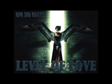 LEVEL OF LOVE....INSTRUMENTAL....BIG SID BEATS
