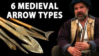 Six Medieval Arrow Types - What are they for?
