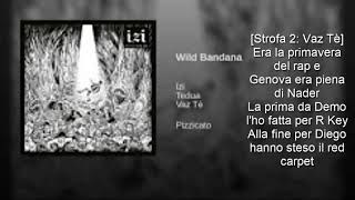 Izi   Wild Bandana Ft Tedua, Vaz Tè Testo + Audio