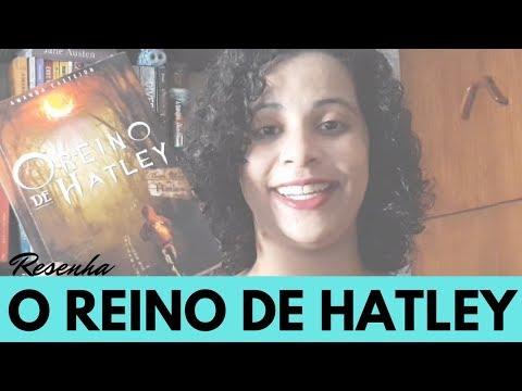 O REINO DE HATLEY (AMANDA CASTEJON) | Livraneios