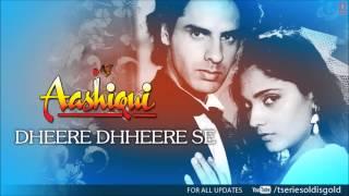 Dheere Dhheere Se Meri Zindagi Mein Aana Full Song (Audio