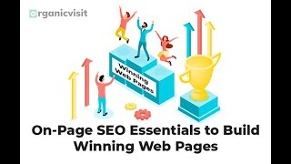 On-Page SEO Essentials to Build Winning Web Pages