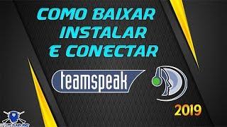 COMO BAIXAR INSTALAR E CONECTAR NO TEAM SPEAK 3 [TS3] 2019