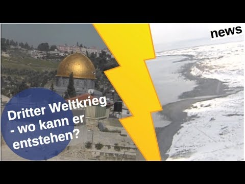 Wo der Dritte Weltkrieg ausbrechen kann [Video]