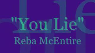 Reba McEntire You Lie Music