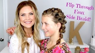 Flip Through Faux Side Braid!!
