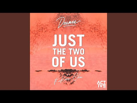 Just the Two of Us (2019 Remix)