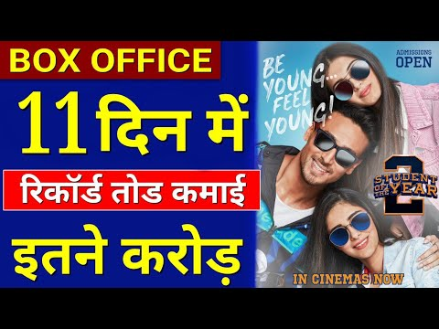Student Of The Year 2 Box Office Collection Day 11, Box Office Collection Of Student Of The Year 2,