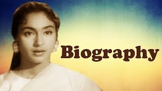 Nutan - Biography - Download this Video in MP3, M4A, WEBM, MP4, 3GP