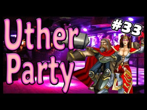 Warcraft 3 | Custom | Uther Party #33