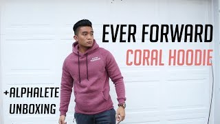 EVER FORWARD HOODIE REVIEW + ALPHALETE UNBOXING | FULL BODY WORKOUT