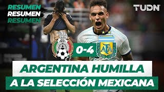 Argentina humilla al Tri   Resumen y Goles México 0 -  4 Argentina   Partido Amistoso   TUDN