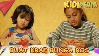 Kidipedia - Senangnya Buat Kraf Bunga Ros | Kidipedia Episod 6