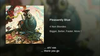 4 Non Blondes Pleasantly Blue Traducida Al Español