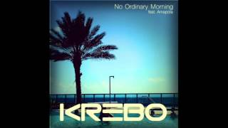 KREBO - No Ordinary Morning feat. Amapola