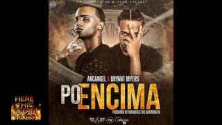 Arcangel X Bryant Mayers po´encima clean version. [HereThisCleanMusic]