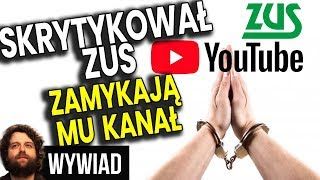 Skrytykował ZUS – Zamykają Mu Kanał YouTube o Pieniądzach Inwestowaniu Ekonomii –