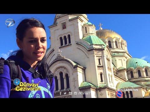 Dünyayı Geziyorum - Bulgaristan - 13 Mart 2016
