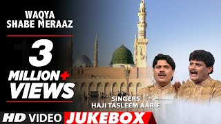 Waqya : Shabe Meraaz Feat. Aarif Khan || Muslim Devotional