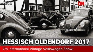ON AIR ° Special - 7th International Vintage Volkswagen Show In Hessisch Oldendorf °
