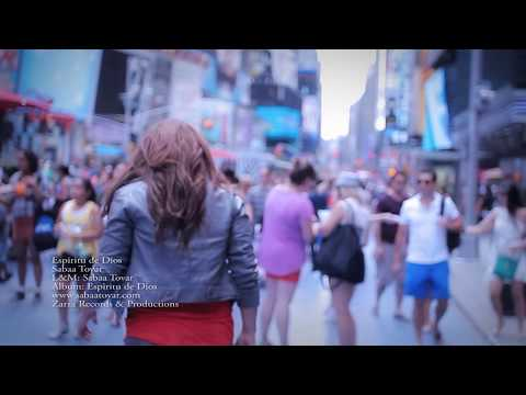 Sabaa Tovar Video Oficial Espiritu de Dios- New York City