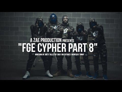 FGE Cypher Pt. 8 (Feat. Talley of 300, No Fatigue & Wuntayk Timmy)