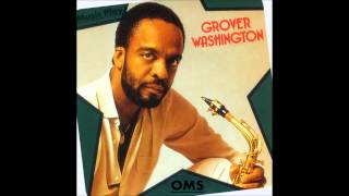 Grover Washington Jr. - Mister Magic [HQ]