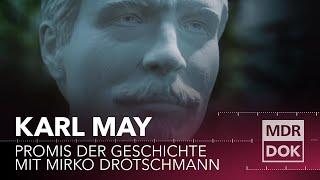 Karl May | Promis der Geschichte erklärt von Mirko Drotschmann