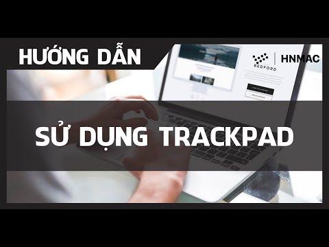 Hướng dẫn sử dụng TrackPad trên MacBook