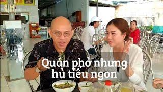 Food For Good #345: Mẹo ít ai biết : vô quán phở nên gọi Hủ tiếu Nam Vang ?