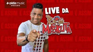 [Live do Miskuta]